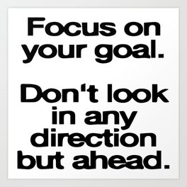 focus on your goal Art Print