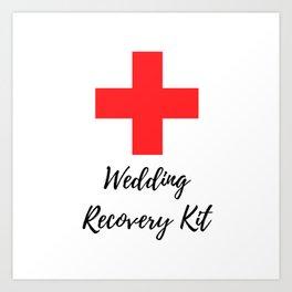 Wedding Recovery Ki Art Print