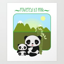 Powered By Milk (with Little Baby Panda) Art Print