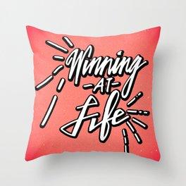 Winning At Life Throw Pillow