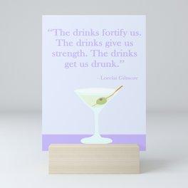 The drinks get us drunk! Mini Art Print