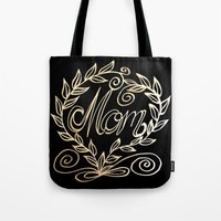 mom Tote Bags featuring Mom by ArtLovePassion