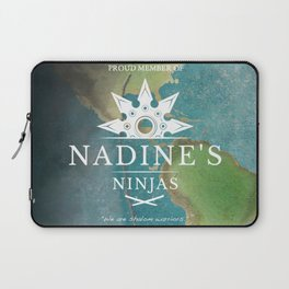 Proud Member of Nadine's Ninjas Laptop Sleeve