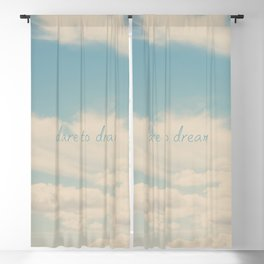 dare to dream ... Blackout Curtain