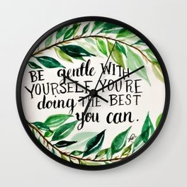 """Watercolour quote """"Be gentle with yourself"""" Wall Clock"""