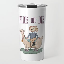 Ride or Die - Dog Travel Mug