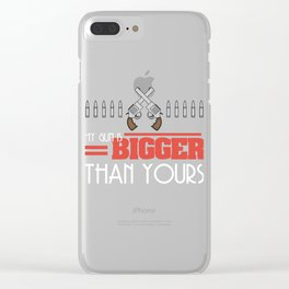 """My Gun Is Bigger Than Yours"" tee design. Nice and perfect gift to your family and friends too!  Clear iPhone Case"