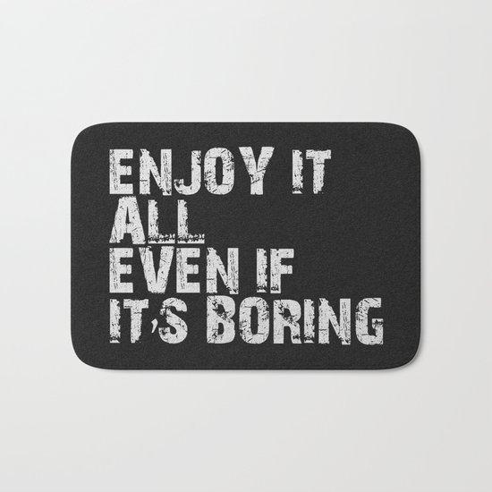 Enjoy It All Bath Mat
