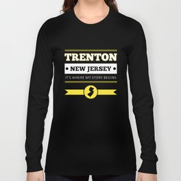 trenton new jersey its where my story begins american t-shirts Long Sleeve T-shirt