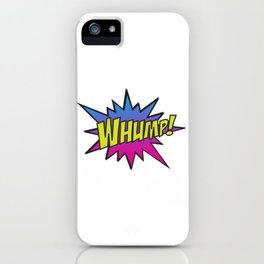 Whump! iPhone Case