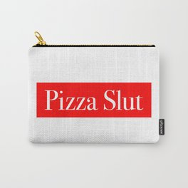 Pizza Slut Carry-All Pouch