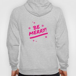 Bright Pink Be Merry Christmas Snowflakes Hoody