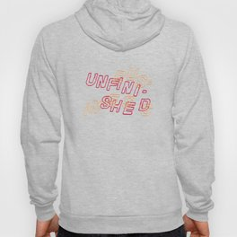 unfinished business Hoody