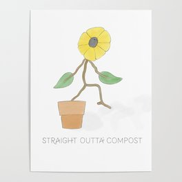 Straight Outta Compost - The Gangster Gardener's Flower Story Poster