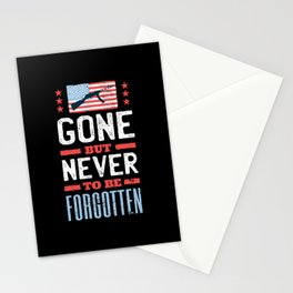 Gone but never to be forgotten Stationery Cards