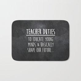 Teacher Duties Bath Mat