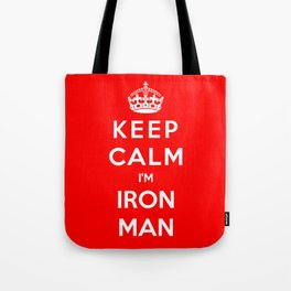 Keep Calm I'm Iron Man Tote Bag
