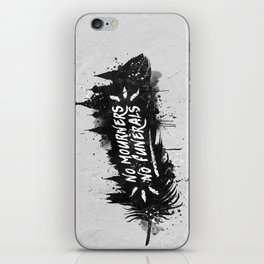 No Mourners No Funerals iPhone Skin