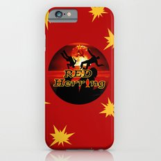 Red Herring - The Spies Who Loved Me Not Slim Case iPhone 6s