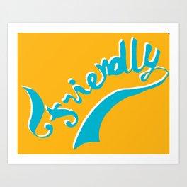 friendly team Art Print