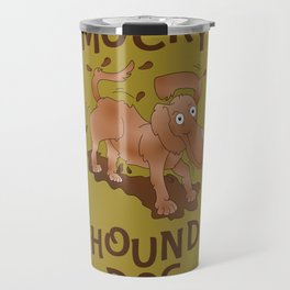 Mucky Hound Dog Travel Mug