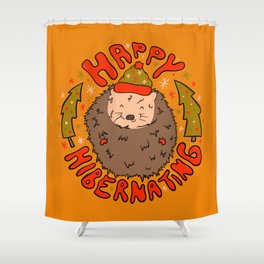 Happy Hibernating Shower Curtain