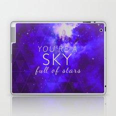 You're A Sky Laptop & iPad Skin
