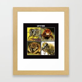 LET IT BEE Framed Art Print