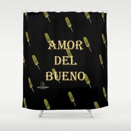 Amor del Bueno...Me inspira el Elotero Shower Curtain