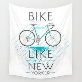 Bike like a new yorker Wall Tapestry