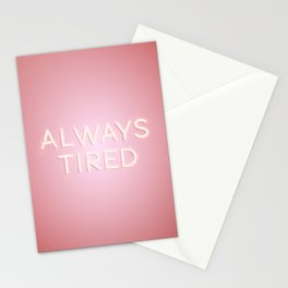 Always Tired Stationery Cards