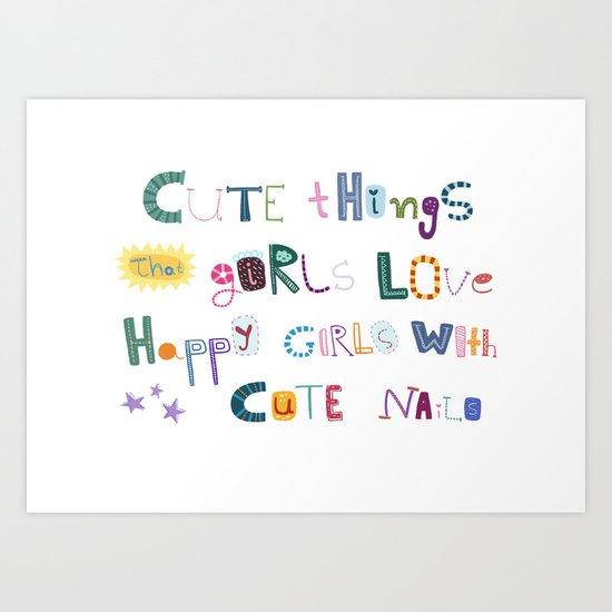 CUTE THINGS Art Print