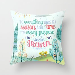Season and Time for Everything // Ecclesiastes 3:1 Throw Pillow