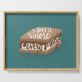 I love you S'more every day Serving Tray