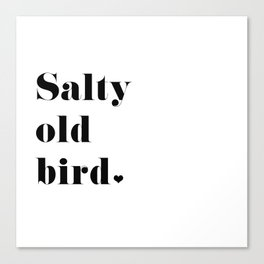 Salty Old Bird Canvas Print