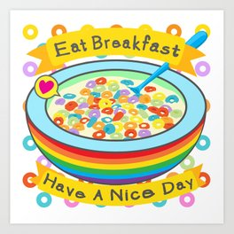 Eat Breakfast! Art Print