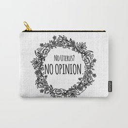 No Opinion (Wreathed) - Black Line Carry-All Pouch