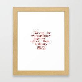 Extraordinary Framed Art Print