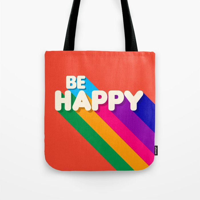 BE HAPPY - rainbow retro typography Tote Bag