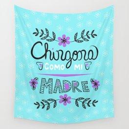 Chingona Como Mi Madre Turquiose Wall Tapestry