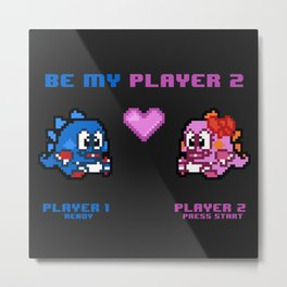 Be My Player 2 - Variant A Metal Print