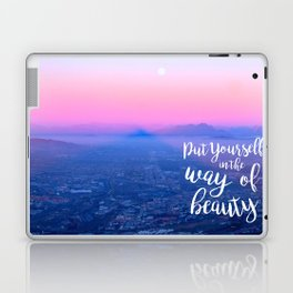 Put Yourself in the Way of Beauty Laptop & iPad Skin