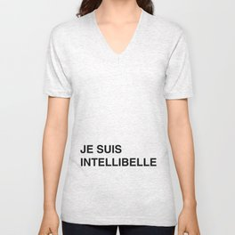 JE SUIS INTELLIBELLE Unisex V-Neck