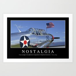 Nostalgia: Inspirational Quote and Motivational Poster Art Print