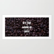 Cup o coffee Art Print