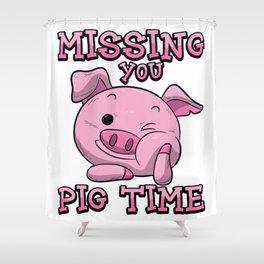 Missing You Pig Time | Pink Piglet Shower Curtain