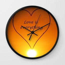 Love is everything Wall Clock