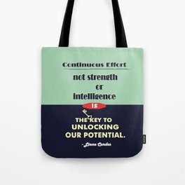 Intelligence is the key to unlocking our potential Inspirational Quote Tote Bag
