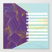 good vibes Canvas Prints featuring GOOD VIBES by Urban Artist