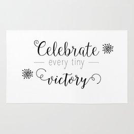 Celebrate every tiny victory Rug